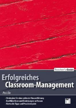 Teacher's Guide / Erfolgreiches Classroom-Management
