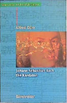 Johann Sebastian Bach - Die Kantaten