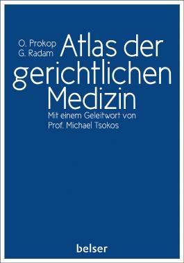 Atlas der gerichtlichen Medizin