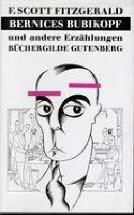 Bernices Bubikopf und andere Erzählungen