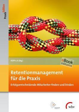 Retentionmanagement für die Praxis