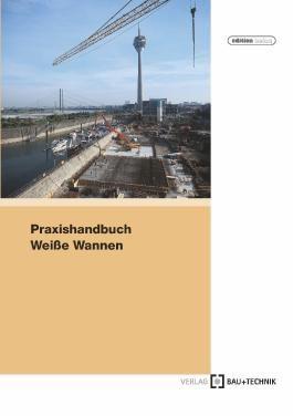 Praxishandbuch Weiße Wannen