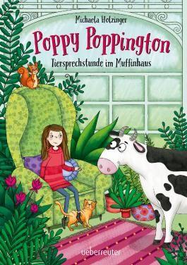 Poppy Poppington - Tiersprechstunde im Muffinhaus