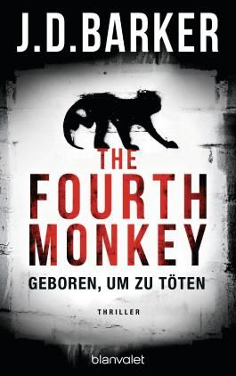 The Fourth Monkey - Geboren, um zu töten