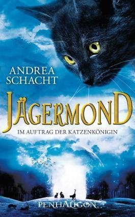 Jägermond - Im Auftrag der Katzenkönigin