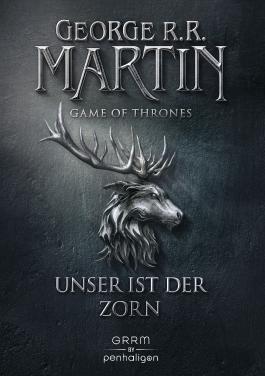 Game of Thrones - Unser ist der Zorn