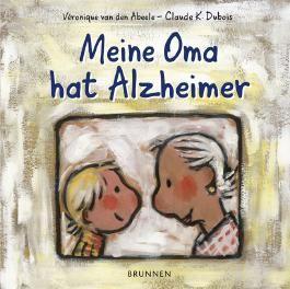 Meine Oma hat Alzheimer