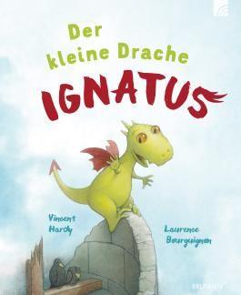 Der kleine Drache Ignatus