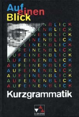 Auf einen Blick: Kurzgrammatik