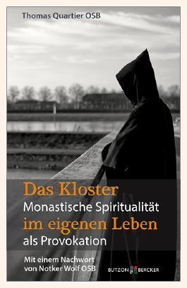 Das Kloster im Leben