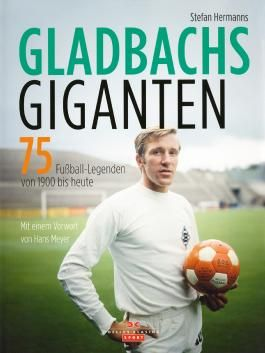 Gladbachs Giganten
