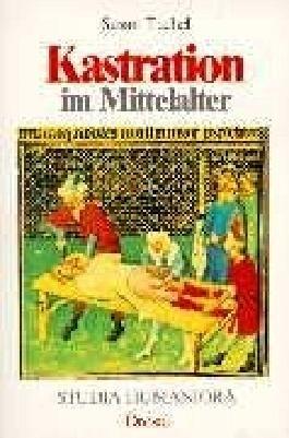 Kastration im Mittelalter