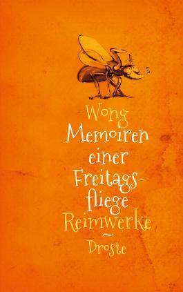 Memoiren einer Freitagsfliege