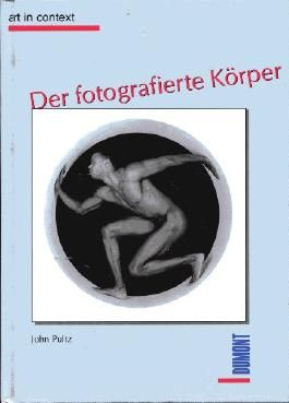 Der fotografierte Körper (Livre en allemand)