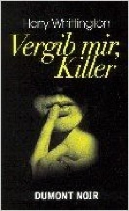Vergib mir, Killer