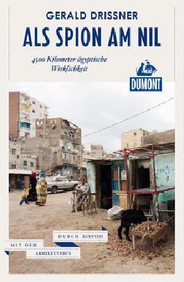 Als Spion am Nil (DuMont Reiseabenteuer)