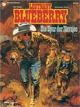 Blueberry 05 Die Spur der Navajos