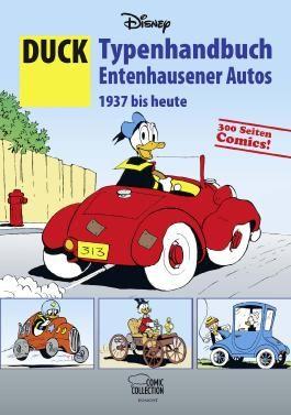 DUCK - Typenhandbuch Entenhausener Autos 1937 bis heute