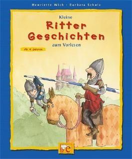 Kleine Rittergeschichten zum Vorlesen