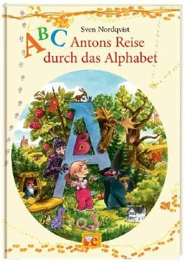 ABC - Antons Reise durch das Alphabet