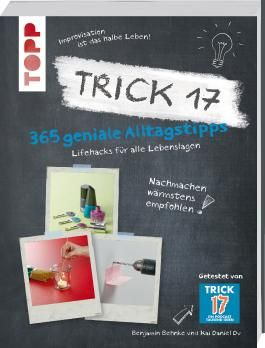 Trick 17 - 365 Alltagstipps
