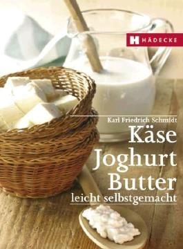 Käse, Joghurt, Butter