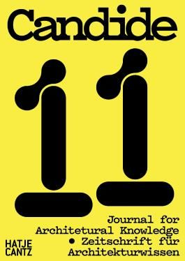 Candide. Zeitschrift für Architekturwissen / Journal for Architectural Knowledge