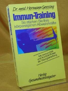 Immun-Training. So stärken Sie Ihre körpereigenen Abwehrkräfte