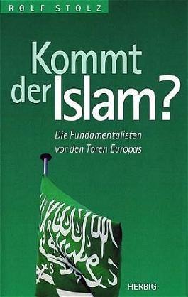 Kommt der Islam?
