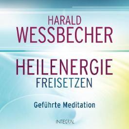 Heilenergie freisetzen (CD)