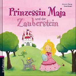 Prinzessin Maja und der Zauberstein
