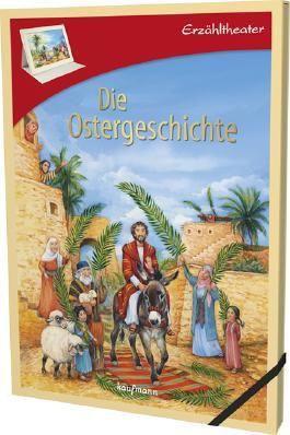 Erzähltheater: Die Ostergeschichte