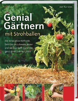 Genial Gärtnern mit Strohballen