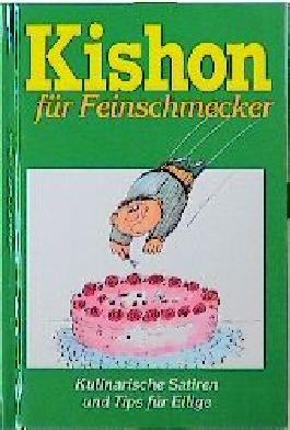 Kishon für Feinschmecker