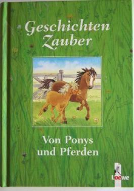 Geschichtenzauber von Ponys und Pferden. Geschenk-Format