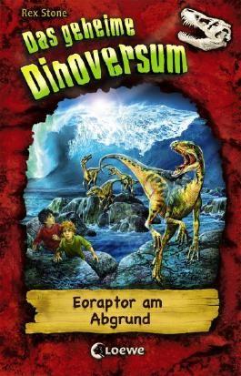 Das geheime Dinoversum - Eoraptor am Abgrund