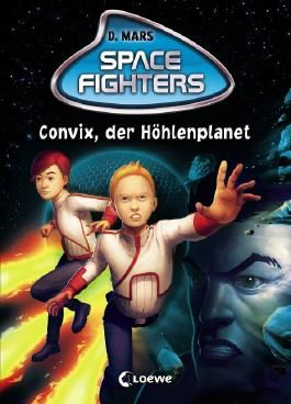 Space Fighters - Convix, der Höhlenplanet