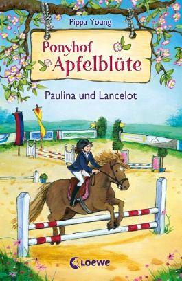 Ponyhof Apfelblüte - Paulina und Lancelot