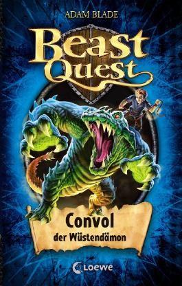Beast Quest - Convol, der Wüstendämon