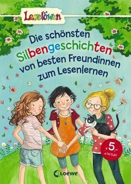 Leselöwen - Das Original - Die schönsten Silbengeschichten von besten Freundinnen zum Lesenlernen
