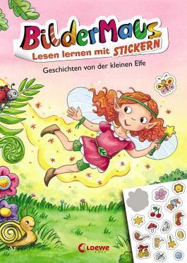 Bildermaus - Lesen lernen mit Stickern - Geschichten von der kleinen Elfe