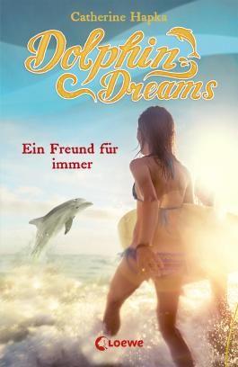 Dolphin Dreams - Ein Freund für immer