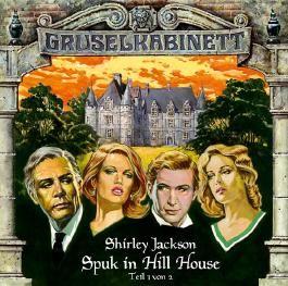 Gruselkabinett 08. Spuk in Hill House (1/2)