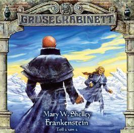 Gruselkabinett 13. Frankenstein (2/2)