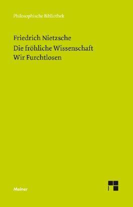 Die Fröhliche Wissenschaft / Wir Furchtlosen (Neue Ausgabe 1887)