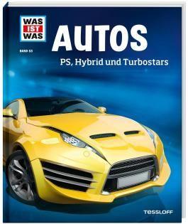 WAS IST WAS Band 53 Autos. PS, Hybrid und Turbostars