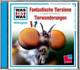 WAS IST WAS Hörspiel-CD: Fantastische Tiersinne/Tierwanderungen