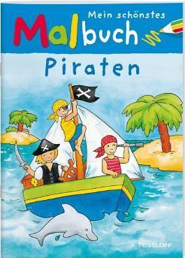 Mein schönstes Malbuch Piraten