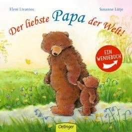 Der liebste Papa der Welt!/ Die liebste Mama der Welt!