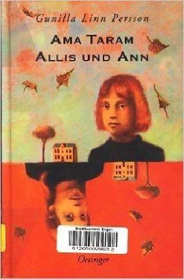 Ama Taram, Allis und Ann